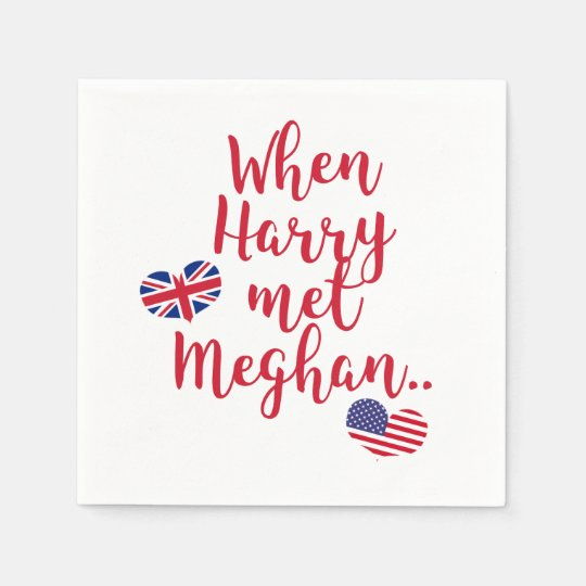 When Harry met Meghan | Fun Royal Wedding Paper Napkin