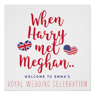When Harry met Meghan | Personalized Royal Wedding Poster