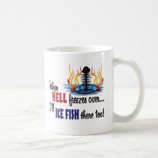 When Hell Freezes Coffee Mug