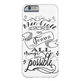 When I call on Jesus Cell phone cover