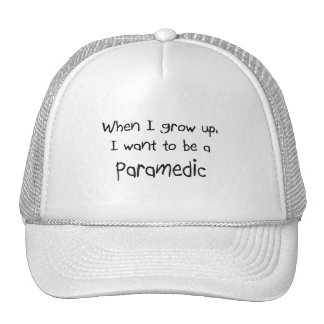 When I grow up I want to be a Paramedic Mesh Hat