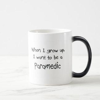 When I grow up I want to be a Paramedic Mug