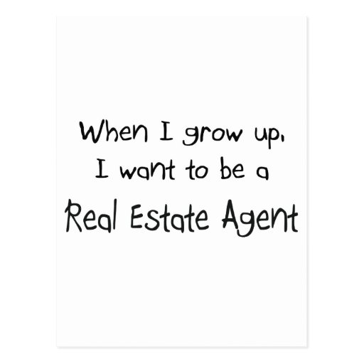 When I grow up I want to be a Real Estate Agent Post Card