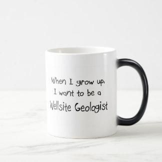 When I grow up I want to be a Wellsite Geologist Magic Mug