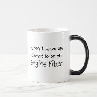 When I grow up I want to be an Engine Fitter Magic Mug