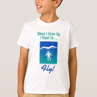 When I Grow Up I Want To Fly T-Shirt