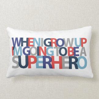 When I Grow Up... SUPERHERO Lumbar Pillow