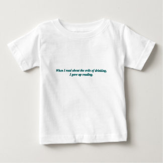 when i read abouy the evils of drinking i gave up shirts