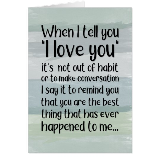 When I Tell You I Love You... Card