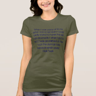 """""""When I was a boy of 14, my father was so ignor... T-Shirt"""