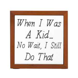 When I Was A Kid - Funny Quote About Nostalgia Pencil/Pen Holder