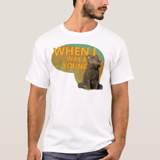 When I was a Young Warthog! T-Shirt