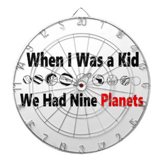 when i was kid we had nine planets dartboard