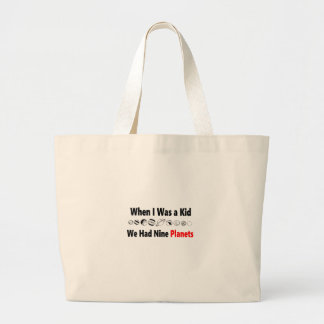 when i was kid we had nine planets large tote bag
