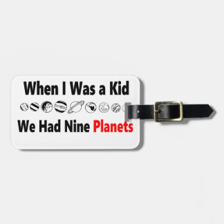 when i was kid we had nine planets luggage tag