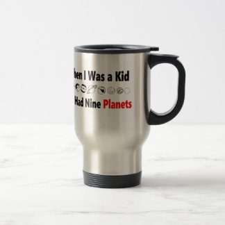 when i was kid we had nine planets travel mug
