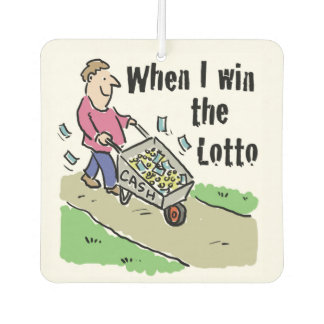 When I Win the Lotto Car Air Freshener