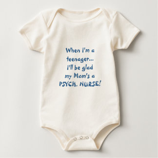 When I'm a teenager-Kids of Psych. nurses. Baby Bodysuit