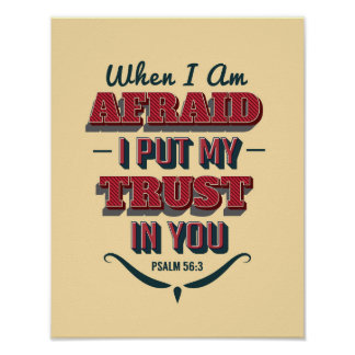 When I'm Afraid Art Print