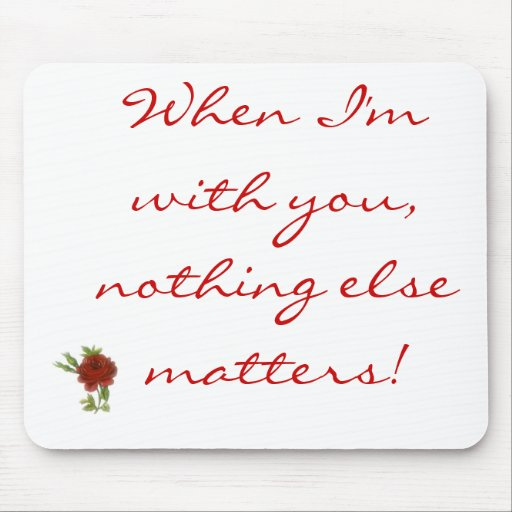 when i'm with you... mousepads