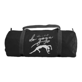 When In Doubt, Do Yoga Gym Bag
