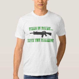When In Doubt...Empty The Magazine! Tshirt