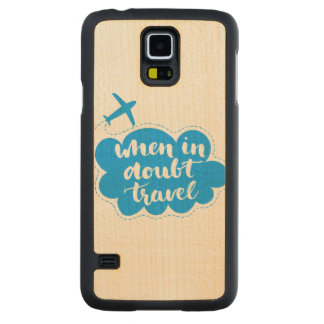 When In Doubt Travel Cloud Maple Galaxy S5 Case