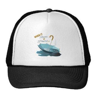 When It Rains It Pour's... Trucker Hat