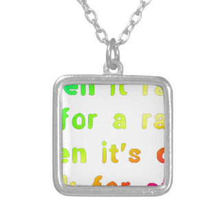 When it rains. silver plated necklace
