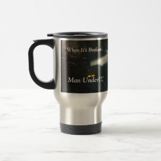 WHEN ITS BROKEN-COMMUTER MUG