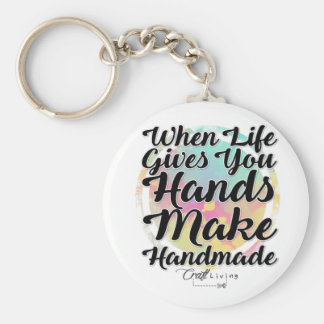 When Life Gives You Hands, Make Handmade Basic Round Button Keychain