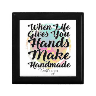 When Life Gives You Hands, Make Handmade Gift Box