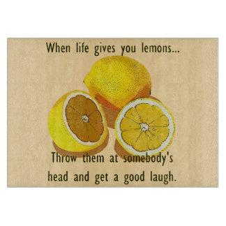 When Life Gives You Lemons Dark Humor Boards