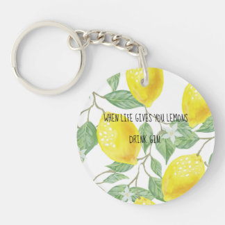 when life gives you lemons keychain