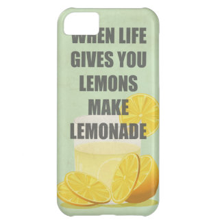 When life gives you lemons, make lemonade quotes case for iPhone 5C