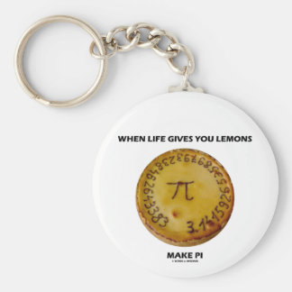 When Life Gives You Lemons Make Pi (Pie Humor) Basic Round Button Keychain