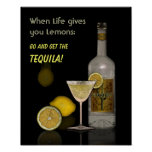 When Life gives you Lemons Posters