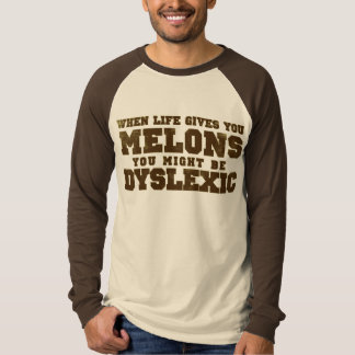 When Life Gives You Melons T-Shirt