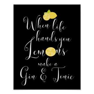 When Life Hands You Lemons Typography Poster