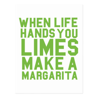 When Life Hands you Limes make a Margarita Postcard