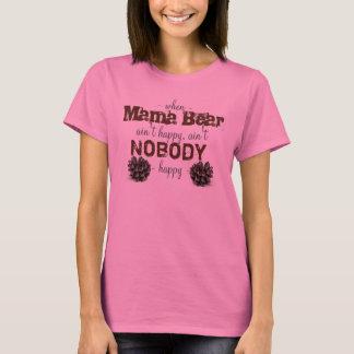 When Mama Bear Ain't Happy Shirt