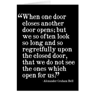 When one door closes another doors opens... card