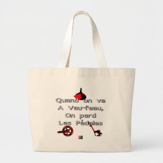When one goes in Vau-L' water the Pedals are lost Large Tote Bag