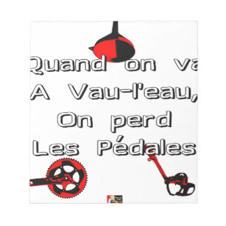 When one goes in Vau-L' water the Pedals are lost Notepad
