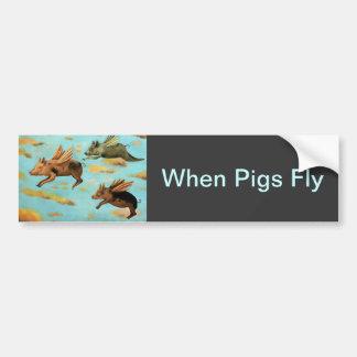 When Pigs Fly Bumper Sticker