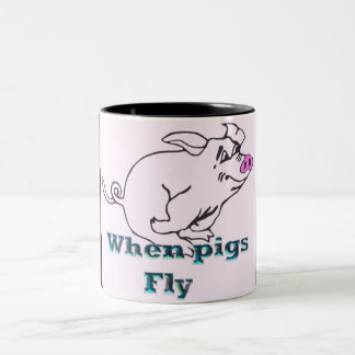 when pigs fly Two-Tone coffee mug