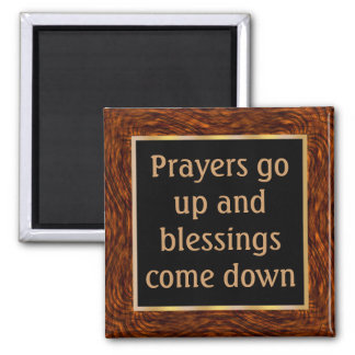 When prayers go up, blessings come down magnet