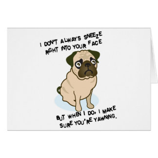 When pugs are sneezing card