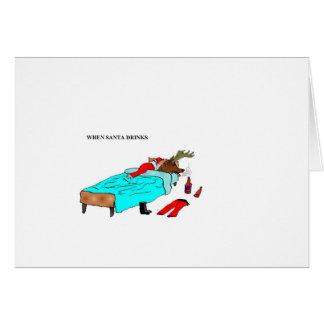 """When Santa Drinks (""""Reindeer"""") Card"""
