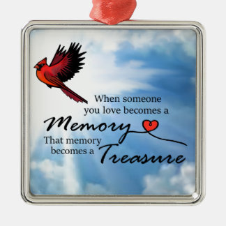 When someone you love, Cardinal Metal Ornament